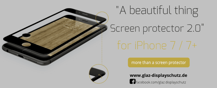 GLAZ screen protector – An armored glass for my iPhone 7
