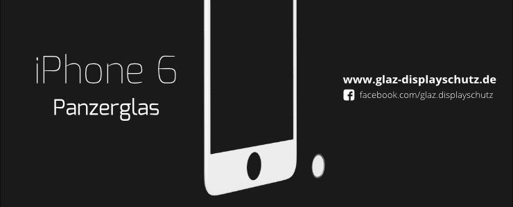 iPhone 6 Panzerglas