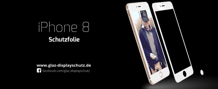 iPhone 8 Schutzfolie