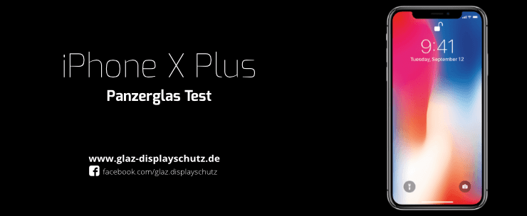 iPhone XS Max Panzerglas Test