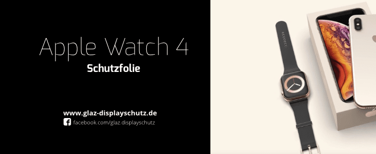 Apple Watch 4 Schutzfolie